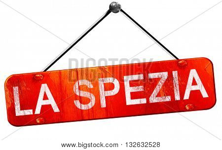 La spezia, 3D rendering, a red hanging sign