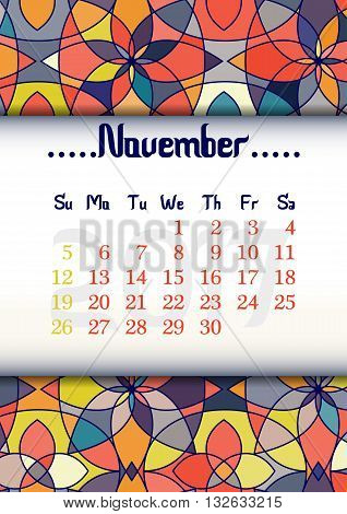Abstract kaleidoscope background with eastern ornament and dates of autumn month November 2017. Vector illustration