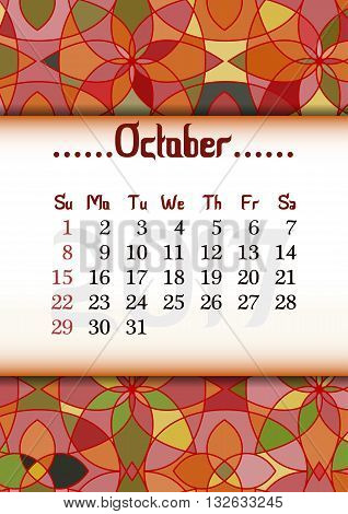 Abstract kaleidoscope background with eastern ornament and dates of autumn month October 2017. Vector illustration