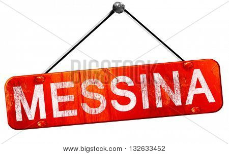 Messina, 3D rendering, a red hanging sign
