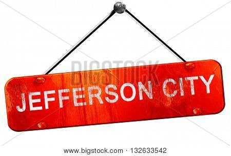 jefferson city, 3D rendering, a red hanging sign