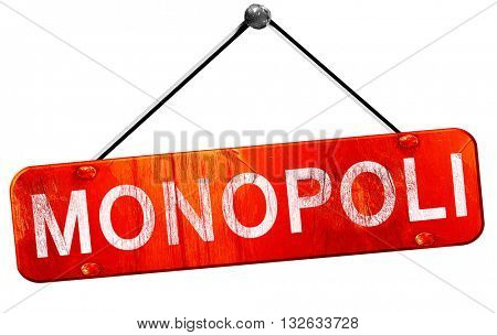 Monopoli, 3D rendering, a red hanging sign
