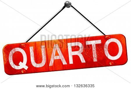 Quarto, 3D rendering, a red hanging sign