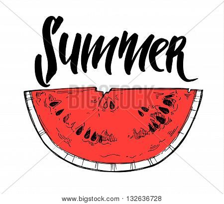 Hand drawn vector illustration - watermelon. Slices of watermelon. Hand lettering - Summer