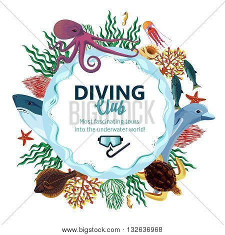 Diving club advertising with round decorative frame consisting of sea underwater inhabitants vawes and seaweed flat vector illustration