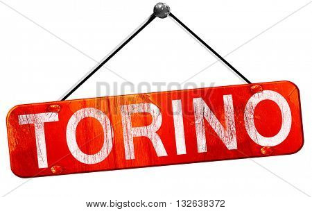Torino, 3D rendering, a red hanging sign