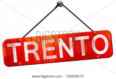 Trento, 3D rendering, a red hanging sign