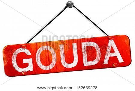 Gouda, 3D rendering, a red hanging sign