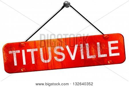 titusville, 3D rendering, a red hanging sign