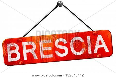 Brescia, 3D rendering, a red hanging sign