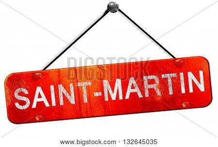 saint-martin, 3D rendering, a red hanging sign
