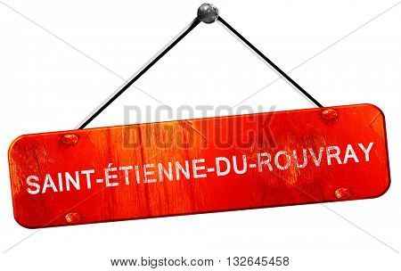 saint-etienne-du-rouvray, 3D rendering, a red hanging sign