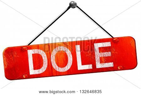 dole, 3D rendering, a red hanging sign
