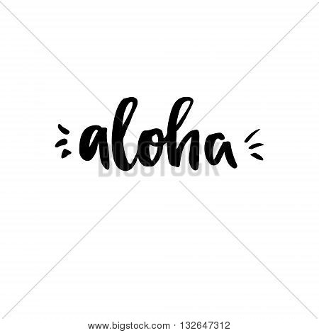 Hand Lettering Vector Illustration. Aloha. Perfect For Invitations, Greeting Cards, Quotes, Blogs, P