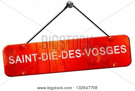 saint-die-des-vosges, 3D rendering, a red hanging sign