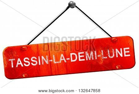 tassin-la-demi-lune, 3D rendering, a red hanging sign