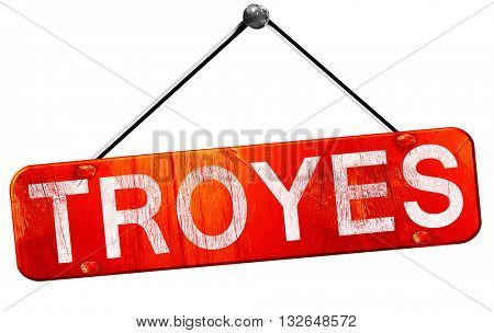 troyes, 3D rendering, a red hanging sign
