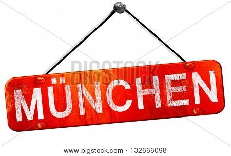 Munchen, 3D rendering, a red hanging sign