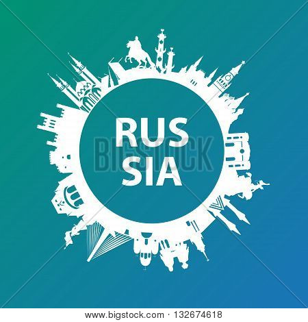 Modern concept Travel to Russia. Russia famous places. Landmarks of Moscow, Saint petersburg, Ufa, Vladivostok, Kaliningrad, Ekaterinburg and Kazan. Vector russia travel logo. Round composition