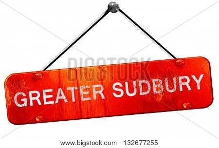 Greater sudbury, 3D rendering, a red hanging sign