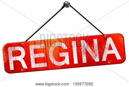 Regina, 3D rendering, a red hanging sign