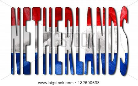 Netherlands word with a bevelled flag texture on an isolated white background with a clipping path with and without shadows