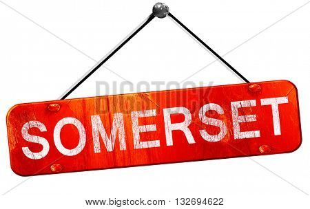 Somerset, 3D rendering, a red hanging sign
