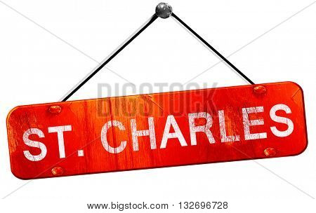 st. charles, 3D rendering, a red hanging sign