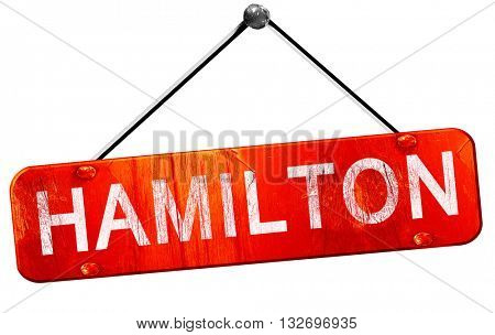 hamilton, 3D rendering, a red hanging sign