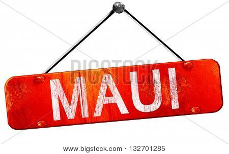 Maui, 3D rendering, a red hanging sign