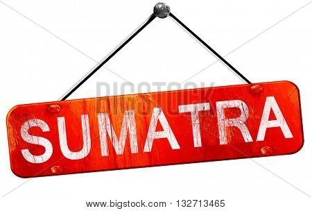 Sumatra, 3D rendering, a red hanging sign
