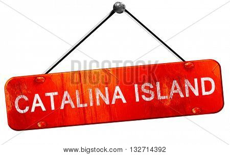 Catalina island, 3D rendering, a red hanging sign