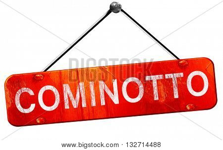 Cominotto, 3D rendering, a red hanging sign