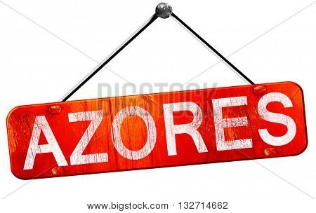 Azores, 3D rendering, a red hanging sign