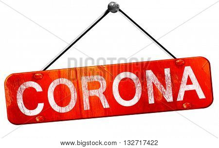 corona, 3D rendering, a red hanging sign