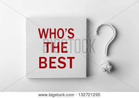 Text Who Is The Best And Question Mark