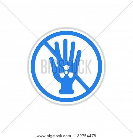 paper sticker on white  background dangerous radioactivity