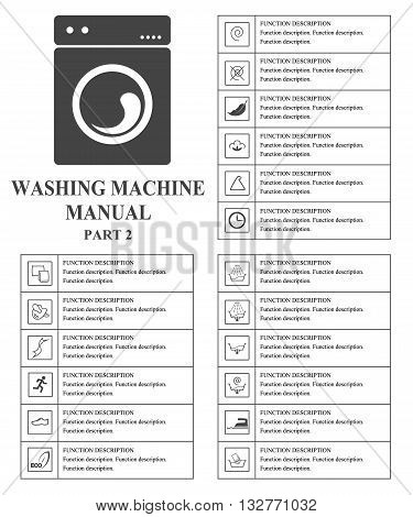 Washing machine manual symbols. Part 2 Instructions. Signs and symbols for washing machine exploitation manual. Instructions and function description. Vector isolated illustration.