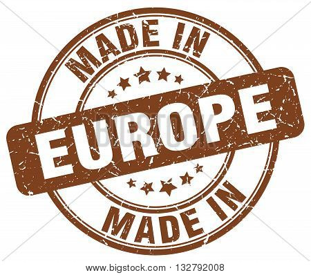 made in europe brown round vintage stamp.europe stamp.europe seal.europe tag.europe.europe sign.europe.europe label.stamp.made.in.made in.