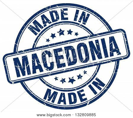 made in Macedonia blue round vintage stamp.Macedonia stamp.Macedonia seal.Macedonia tag.Macedonia.Macedonia sign.Macedonia.Macedonia label.stamp.made.in.made in.