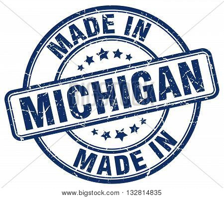 made in Michigan blue round vintage stamp.Michigan stamp.Michigan seal.Michigan tag.Michigan.Michigan sign.Michigan.Michigan label.stamp.made.in.made in.