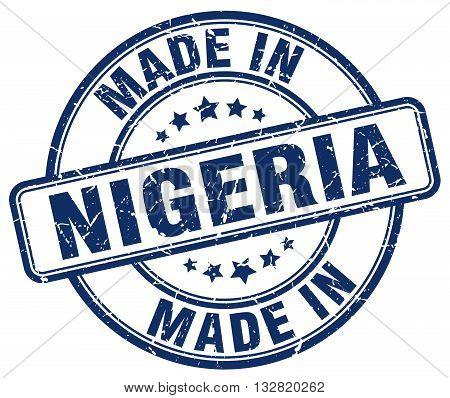 made in Nigeria blue round vintage stamp.Nigeria stamp.Nigeria seal.Nigeria tag.Nigeria.Nigeria sign.Nigeria.Nigeria label.stamp.made.in.made in.