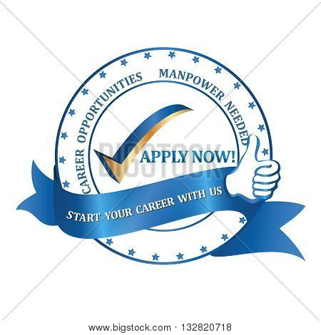 Manpower needed. Career Opportunities. Apply Now! - blue label / ribbon for recruitment agencies / companies and firms that are looking to hire.