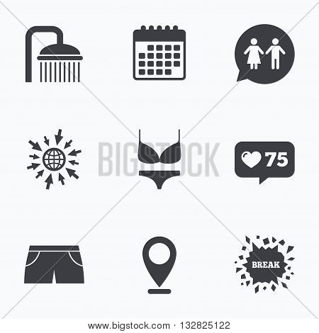 Calendar, like counter and go to web icons. Swimming pool icons. Shower water drops and swimwear symbols. WC Toilet speech bubble sign. Trunks and women underwear. Location pointer.