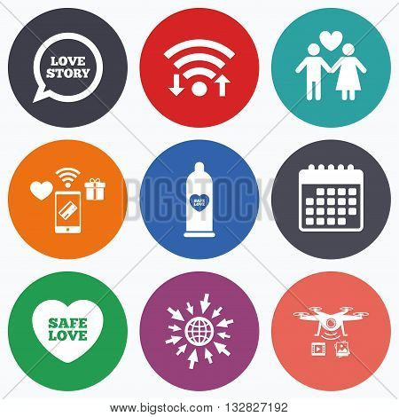 Wifi, mobile payments and drones icons. Condom safe sex icons. Lovers couple signs. Male love female. Speech bubble with heart. Calendar symbol.