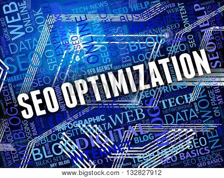 Seo Optimization Shows Search Engines And Internet