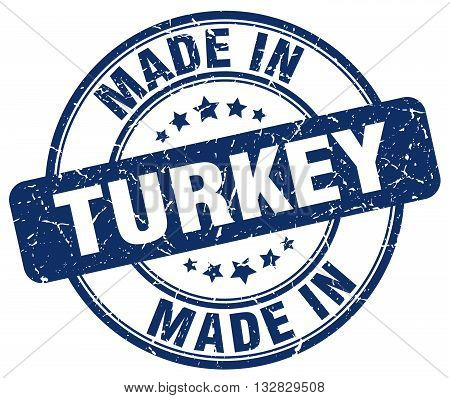 made in Turkey blue round vintage stamp.Turkey stamp.Turkey seal.Turkey tag.Turkey.Turkey sign.Turkey.Turkey label.stamp.made.in.made in.
