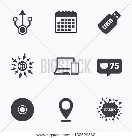 Calendar, like counter and go to web icons. Usb flash drive icons. Notebook or Laptop pc symbols. Smartphone device. CD or DVD sign. Compact disc. Location pointer.