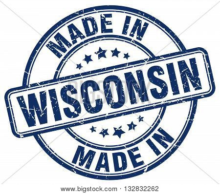 made in Wisconsin blue round vintage stamp.Wisconsin stamp.Wisconsin seal.Wisconsin tag.Wisconsin.Wisconsin sign.Wisconsin.Wisconsin label.stamp.made.in.made in.