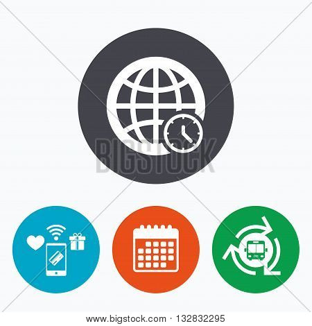 World time sign icon. Universal time globe symbol. Mobile payments, calendar and wifi icons. Bus shuttle.